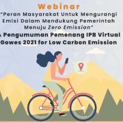 Kurangi emisi karbon lewat bersepeda kreatif, PPLH IPB dan Himagreto sukses selenggarakan IPB Virtual Gowes 2021 for Low Carbon Emission